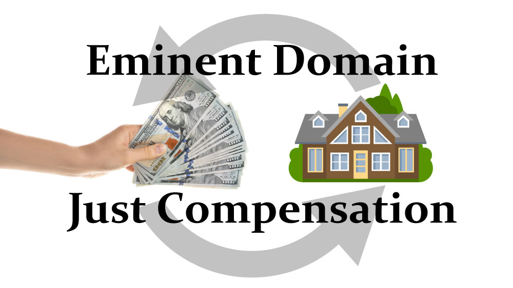 Eminent Domain – What you need to know